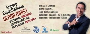 """A CACIS realizará a palestra """"Supere Expectativas – Venda Mais""""  -  Evento beneficente"""